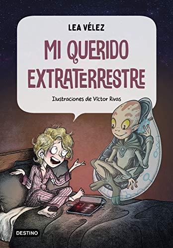 Mi querido extraterrestre (Destino. Fuera de coleccin)
