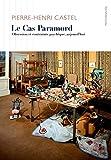 Le Cas Paramord - Obsession et contrainte psychique, aujourd'hui