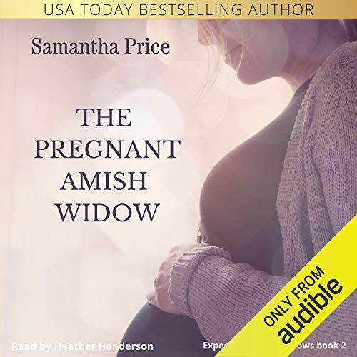 The Pregnant Amish Widow Audiobook By Samantha Price cover art