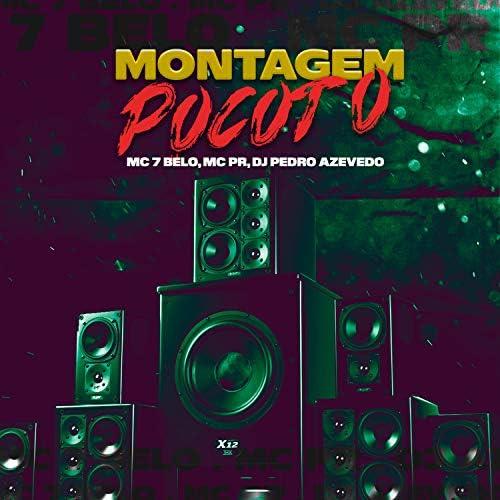 MC PR & Dj Pedro Azevedo feat. Mc 7 Belo
