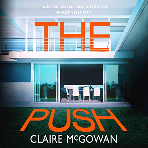 The Push Audiobook By Claire McGowan cover art