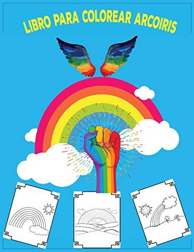 libro para colorear arcoiris: libro para colorear para niños
