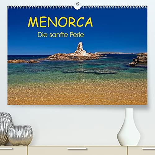 MENORCA - Die sanfte Perle (Premium, hochwertiger DIN A2 Wandkalender 2022, Kunstdruck in Hochglanz): Menorca genießen und bewundern in ... (Monatskalender, 14 Seiten )