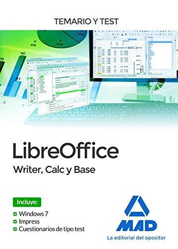 LibreOffice: Writer, Calc y Base. Temario y Test