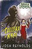 Arkham Horror: La Collera di N'Kai, Romanzo - Edizione in Italiano, 20001