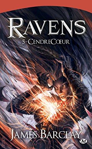 Ravens, Tome 5: CendreCoeur