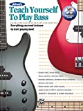 Alfred's Teach Yourself to Play Bass: Everything You Need to Know to Start Playing Now!, Book & Online Video/Audio/Software (Teach Yourself Series)