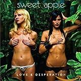 Songtexte von Sweet Apple - Love & Desperation