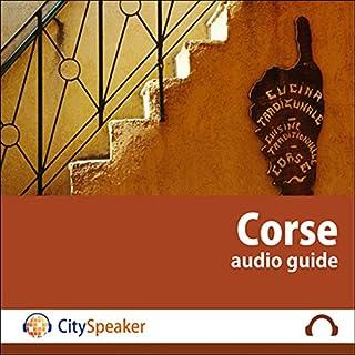 Corse (Audio Guide CitySpeaker)                   De :                                                                                                                                 Marlène Duroux,                                                                                        Olivier Maisonneuve                               Lu par :                                                                                                                                 Marlène Duroux                      Durée : 1 h et 13 min     1 notation     Global 5,0