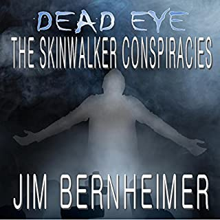 Dead Eye: The Skinwalker Conspiracies audiobook cover art
