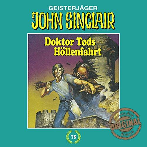 Doktor Tods Höllenfahrt (John Sinclair - Tonstudio Braun Klassiker 75) Titelbild