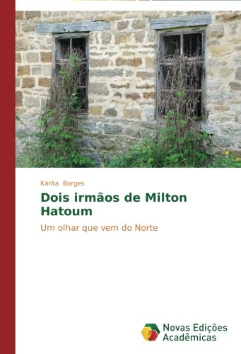 Dois Irmaos de Milton Hatoum