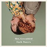 Dark Waters - Mrs.Greenbird