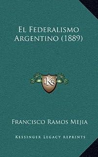 El Federalismo Argentino (1889)