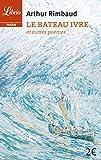 Le Bateau ivre et autres poèmes by Arthur Rimbaud (2014-03-12) - Editions 84 - 12/03/2014
