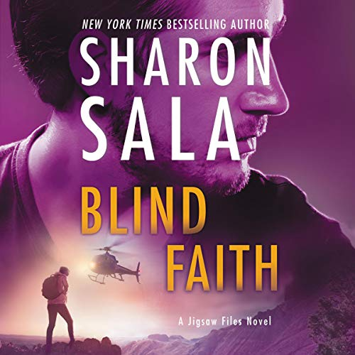 Blind Faith Audiobook By Sharon Sala cover art