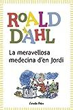La meravellosa medecina d'en Jordi: inclou recurs digital (BIBLIOTECA ROALD DAHL (EP) Book 8) (Catalan Edition)