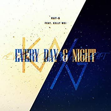 Every Day & Night