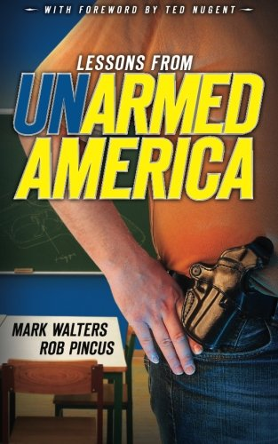 Image OfLessons From UN-armed America (Armed America Personal Defense Series) (Volume 2)