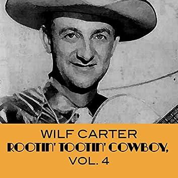 Rootin' Tootin' Cowboy,  Vol. 4