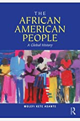 The African American People: A Global History Kindle Edition
