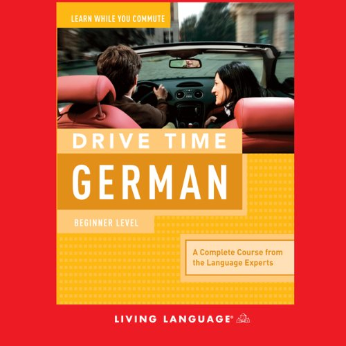 Drive Time German Audiobook By Living Language cover art
