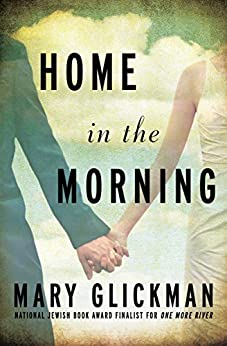 Home in the Morning by [Mary Glickman]
