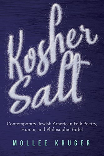 Kosher Salt: Contemporary Jewish American Folk Poetry, Humor