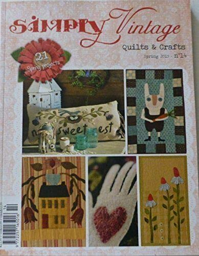 Clearance Sale~Simply Vintage Quilts and Crafts ~ Spring 2015 ~No 14