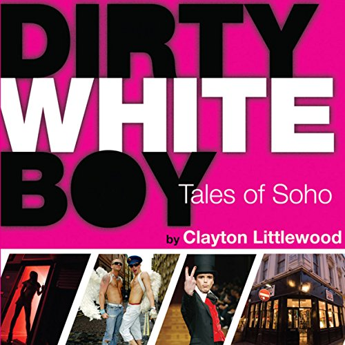 Dirty White Boy audiobook cover art