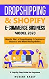 Best Ecommerce Books - Dropshipping & Shopify E-Commerce Business Model 2020: A Review