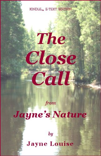 Image OfThe Close Call (Jayne's Nature) (English Edition)