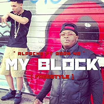 My Block (feat. Goon 40)