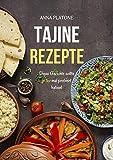 Tajine Rezepte: Diese Gerichte sollte jeder mal probiert haben!