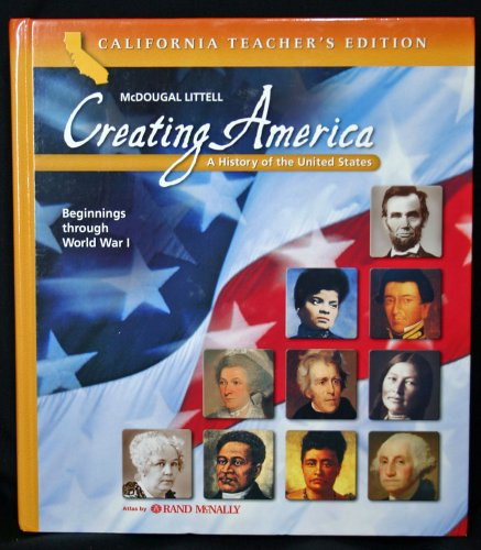 Creating America: A History of the United States, Beginnings Through World War 1