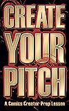 Create Your Pitch: A Comics Creator Prep lesson