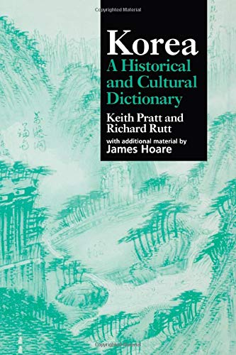 Korea: A Historical and Cultural Dictionary (Durham East Asia Series)