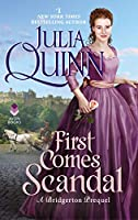 First Comes Scandal: A Bridgerton Prequel (English Edition)