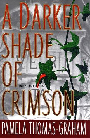 A DARKER SHADE OF CRIMSON (Ivy League Mysteries)