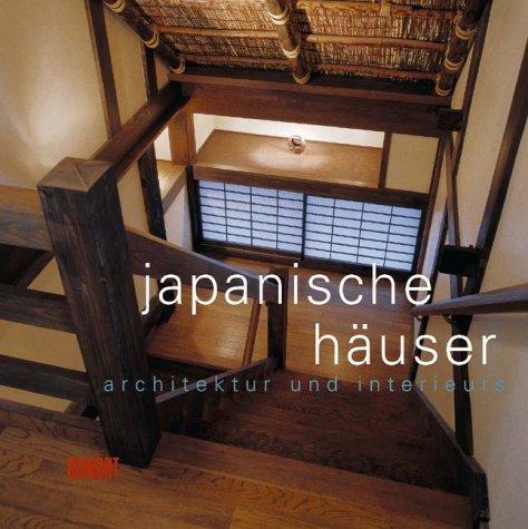 Japanische Häuser - Architektur und Interieurs