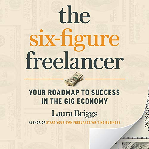 The Six-Figure Freelancer cover art