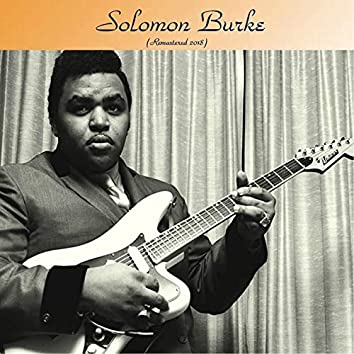 Solomon Burke (Remastered 2018)