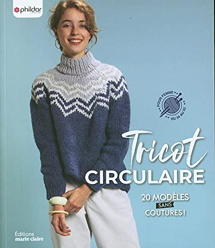 Tricot circulaire: 20 modèles sans coutures !