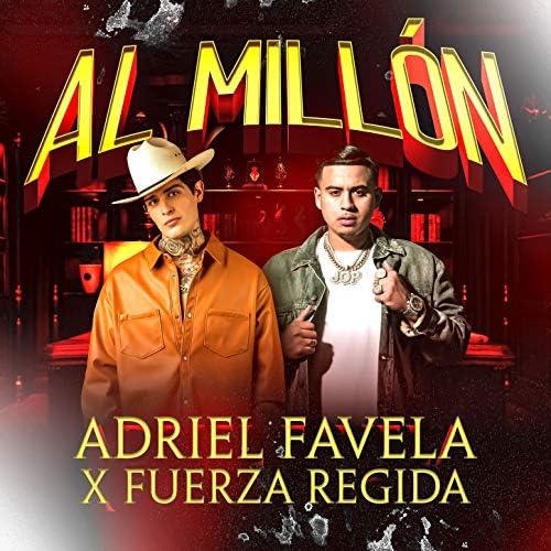 Adriel Favela & Fuerza Regida