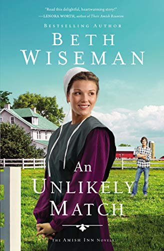 An Unlikely Match (The Amish Inn Novels Book 2)