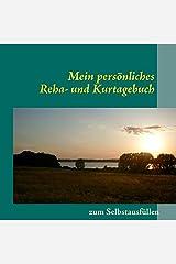 Mein persönliches Reha- und Kurtagebuch Tageskalender