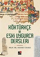 Koektuerkce ve Uygurca Dersleri