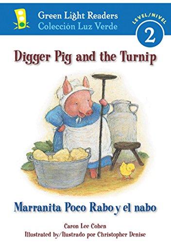 Digger Pig and the Turnip/Marranita Poco Rabo y el nabo (Green Light Readers Level 2)の詳細を見る