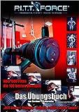 PITT-Force® Training Übungsbuch: Einfach, sauber, sicher, smart ( 1. Juni 2012 )
