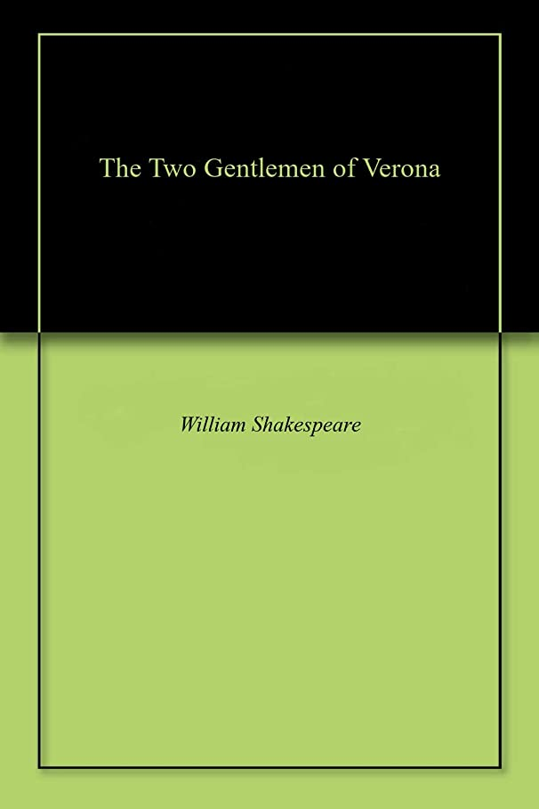 男マダムシーズンThe Two Gentlemen of Verona (English Edition)